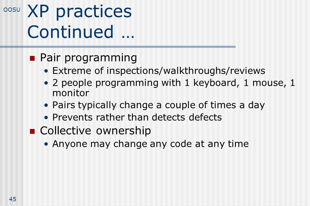 XP practices Continued …