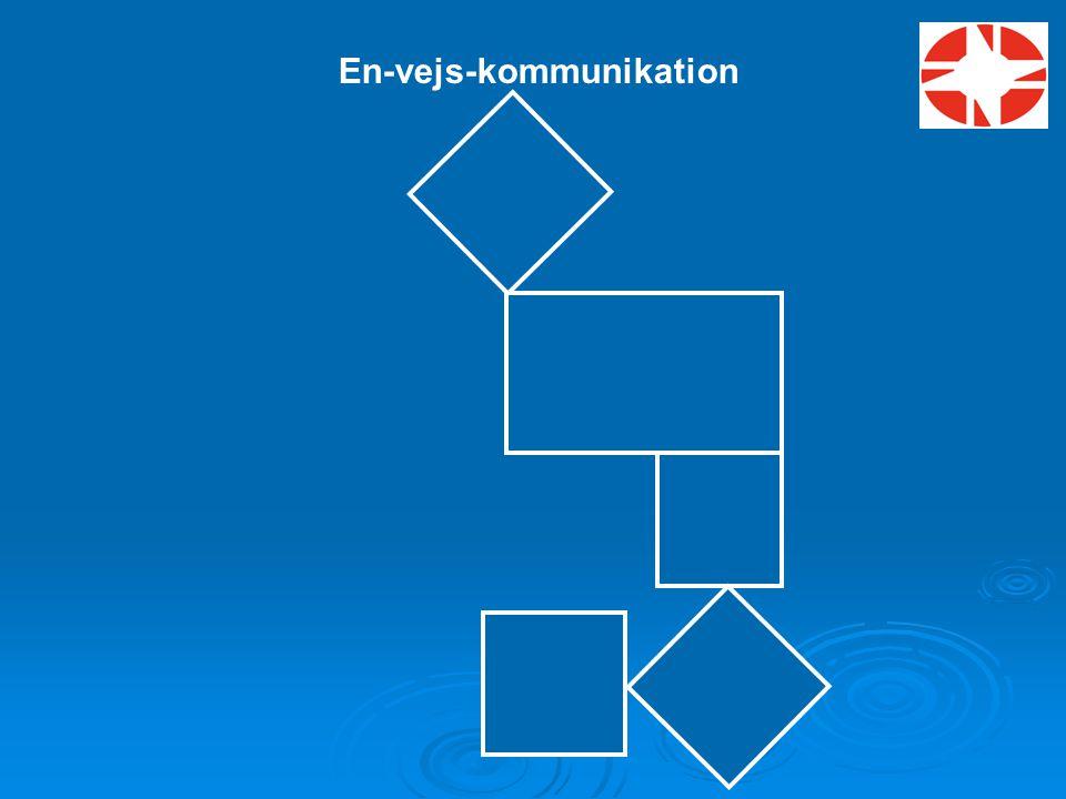 En-vejs-kommunikation