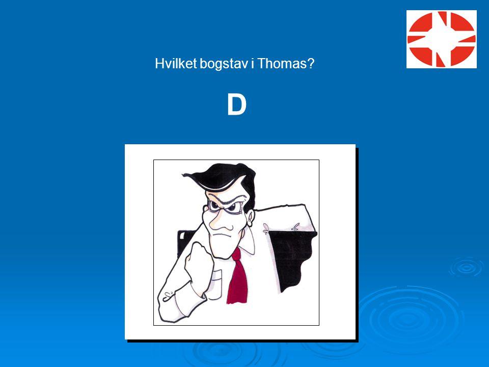Hvilket bogstav i Thomas
