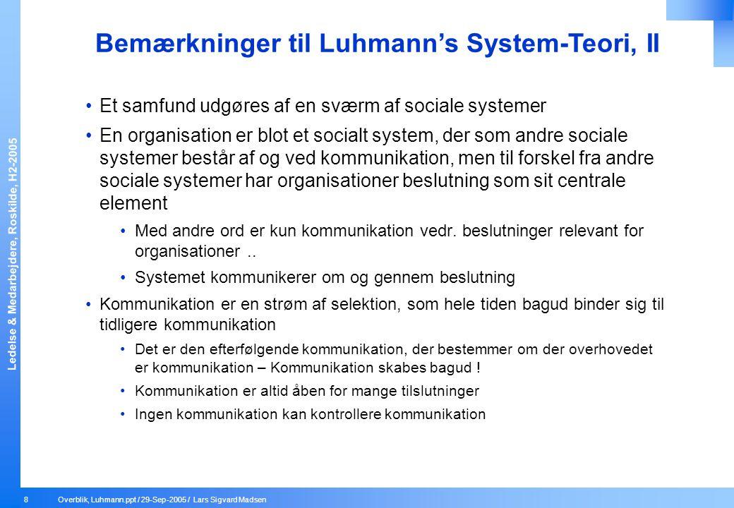Bemærkninger til Luhmann's System-Teori, II