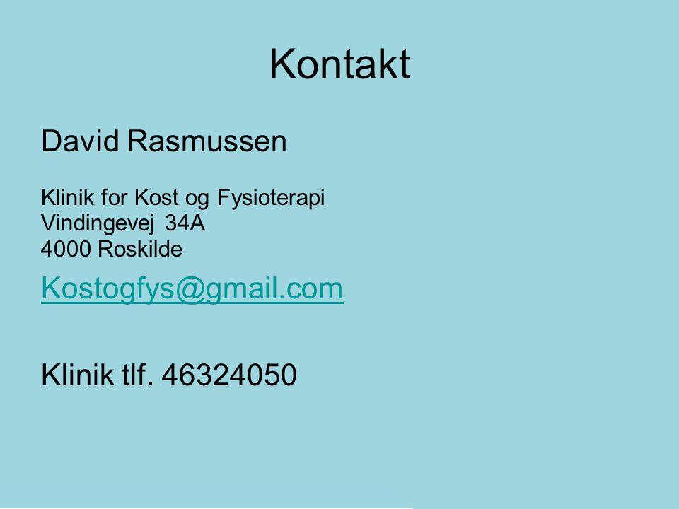 Kontakt David Rasmussen Kostogfys@gmail.com Klinik tlf. 46324050