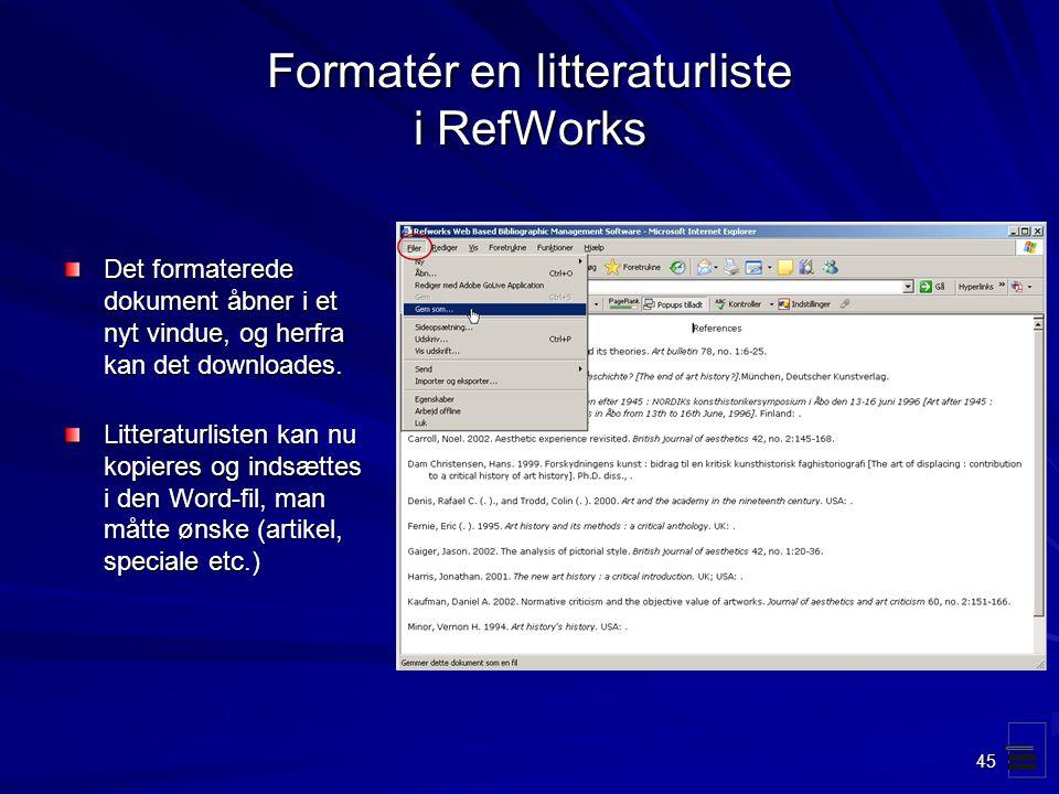 Formatér en litteraturliste i RefWorks
