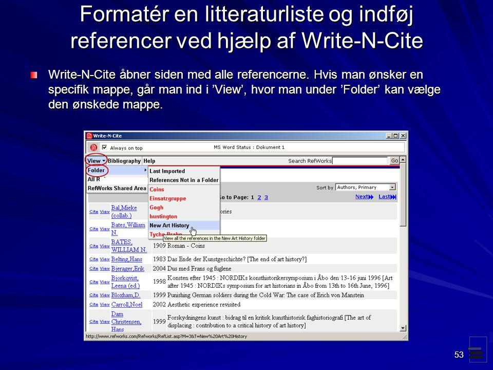 Formatér en litteraturliste og indføj referencer ved hjælp af Write-N-Cite