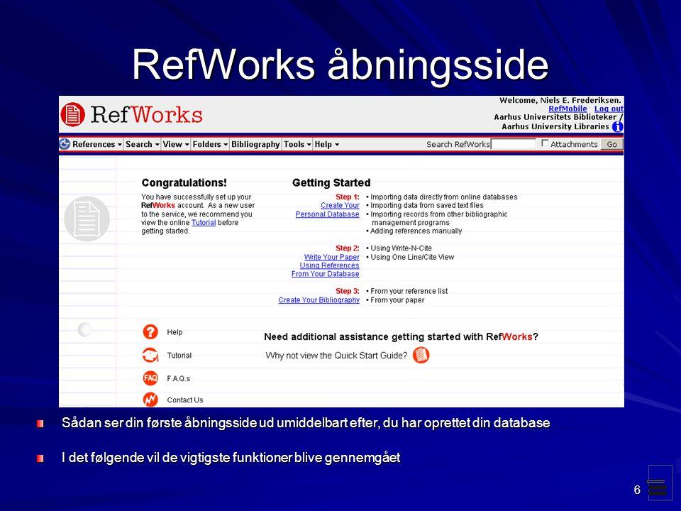 RefWorks åbningsside Sådan ser din første åbningsside ud umiddelbart efter, du har oprettet din database.