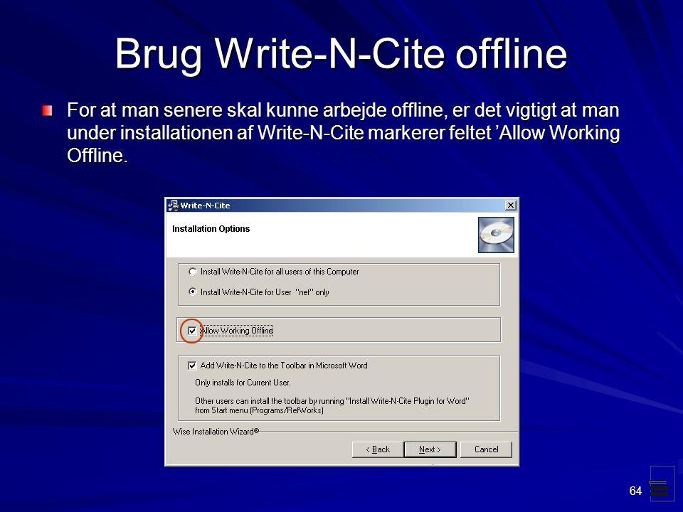 Brug Write-N-Cite offline