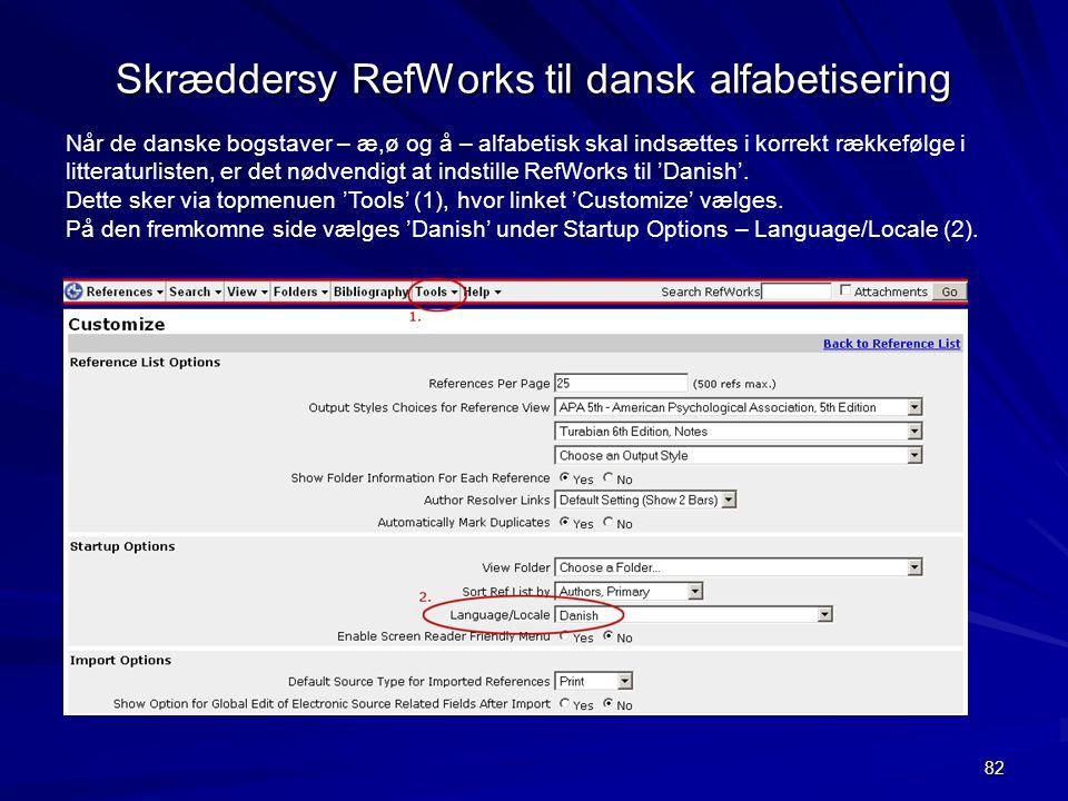 Skræddersy RefWorks til dansk alfabetisering