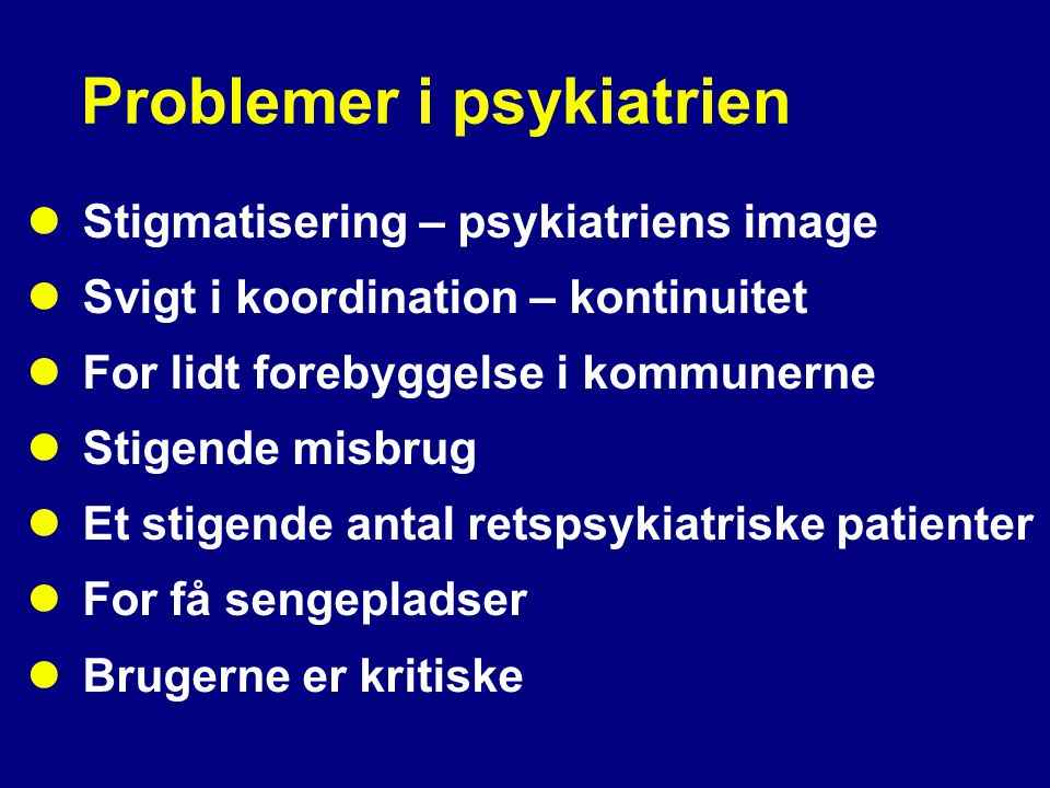 Problemer i psykiatrien
