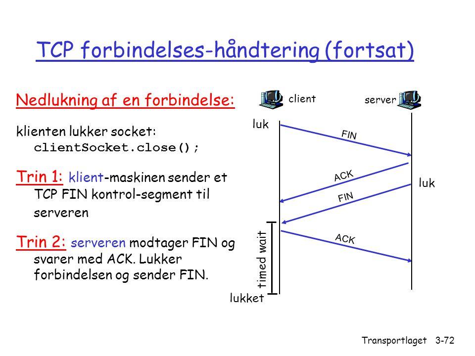TCP forbindelses-håndtering (fortsat)