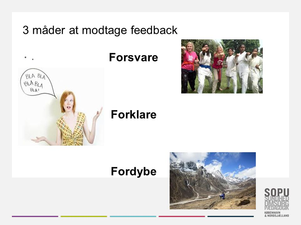 3 måder at modtage feedback
