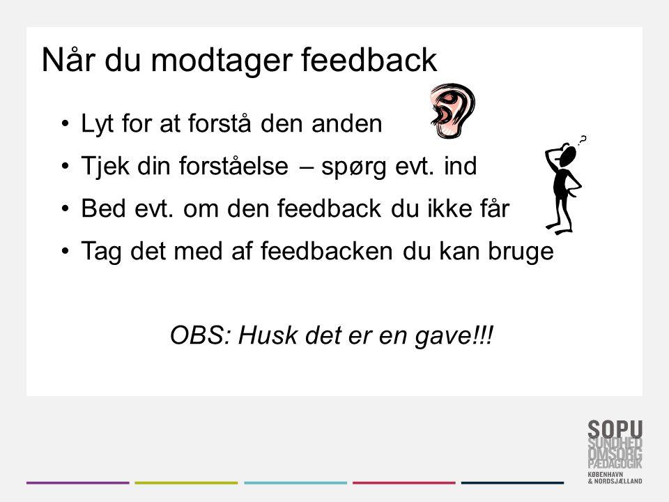 Når du modtager feedback