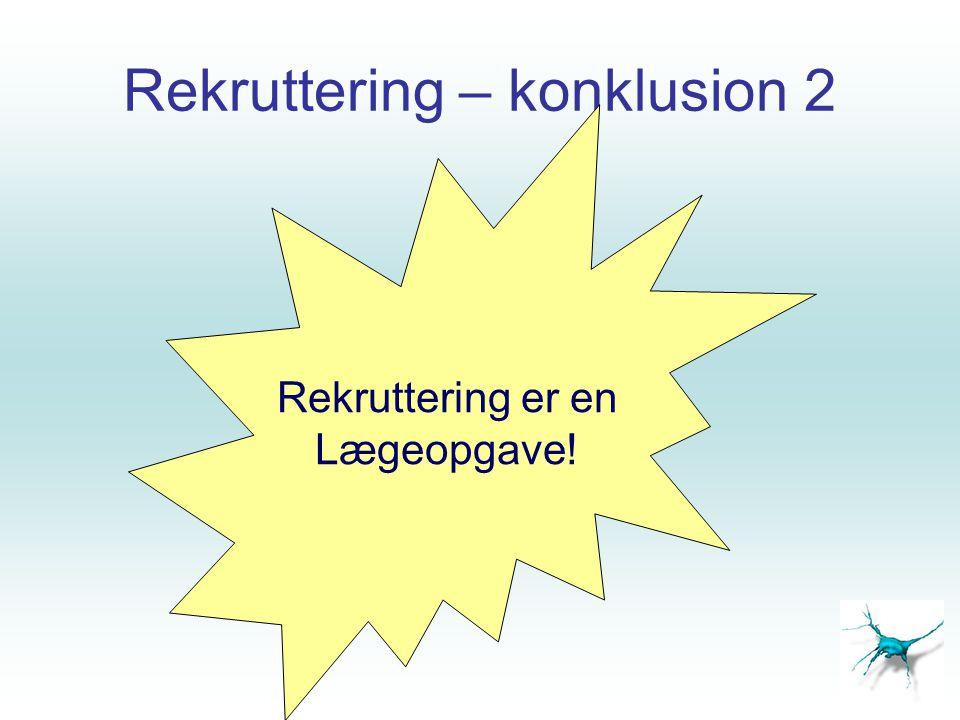 Rekruttering – konklusion 2
