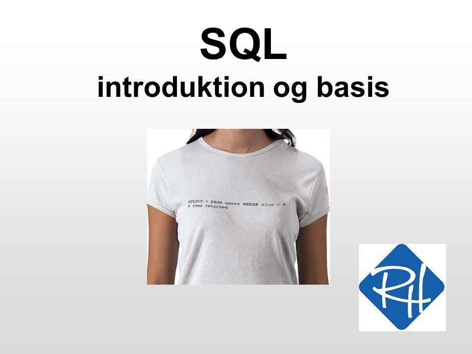 SQL introduktion og basis