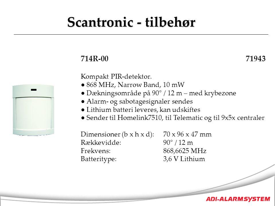 Scantronic - tilbehør 714R-00 71943 Kompakt PIR-detektor.