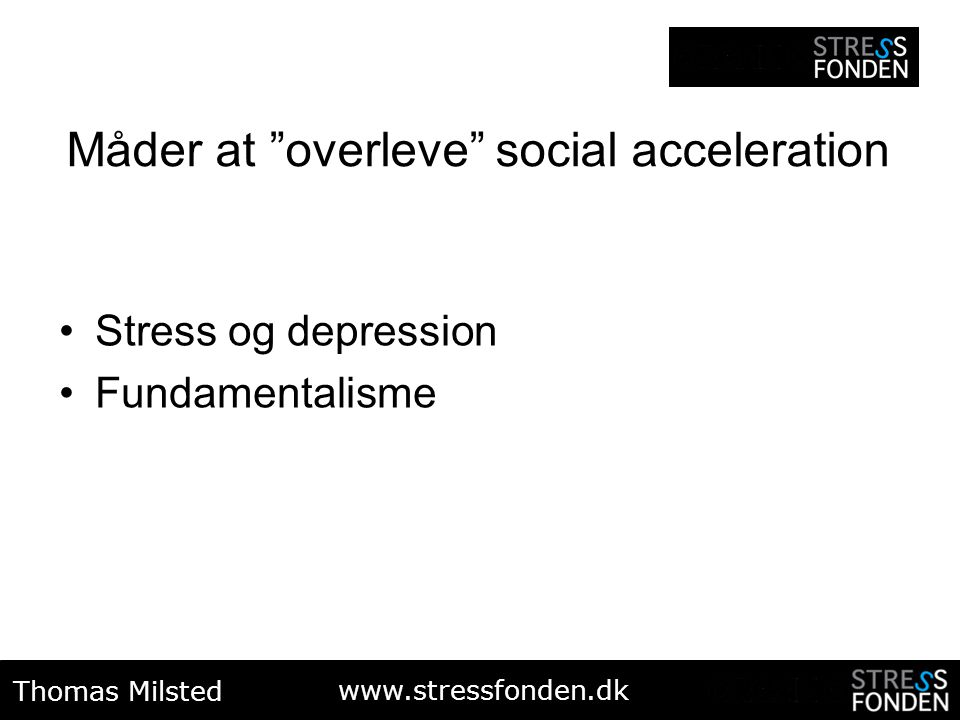 Måder at overleve social acceleration