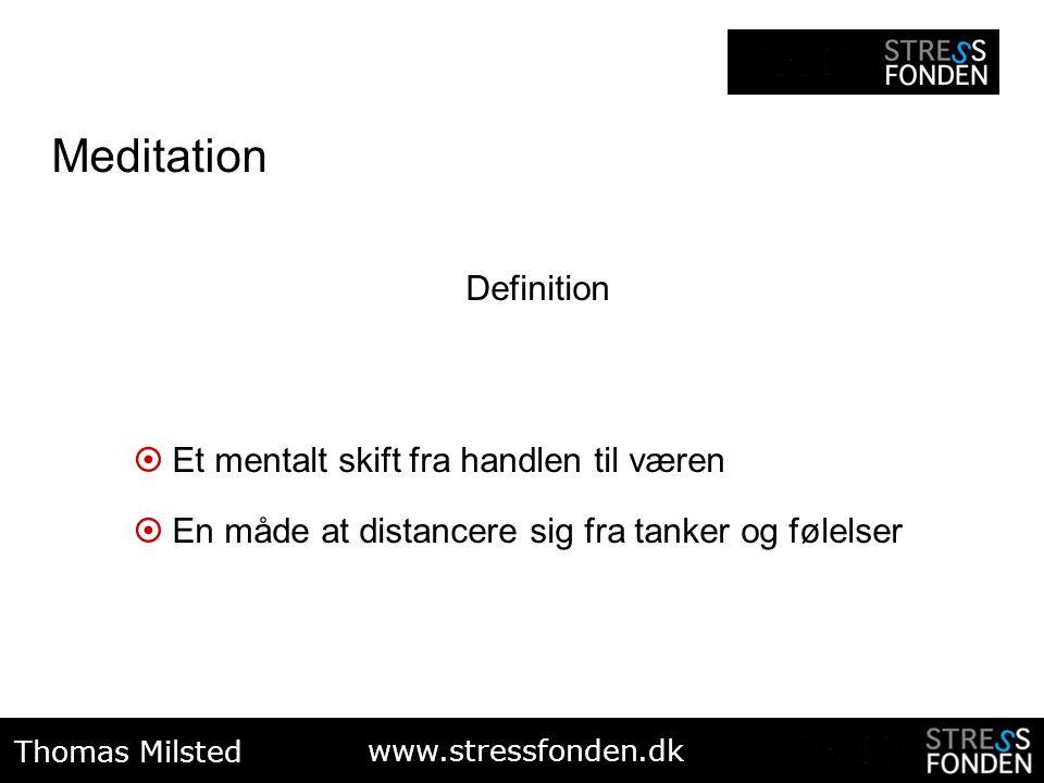 Meditation Definition Et mentalt skift fra handlen til væren