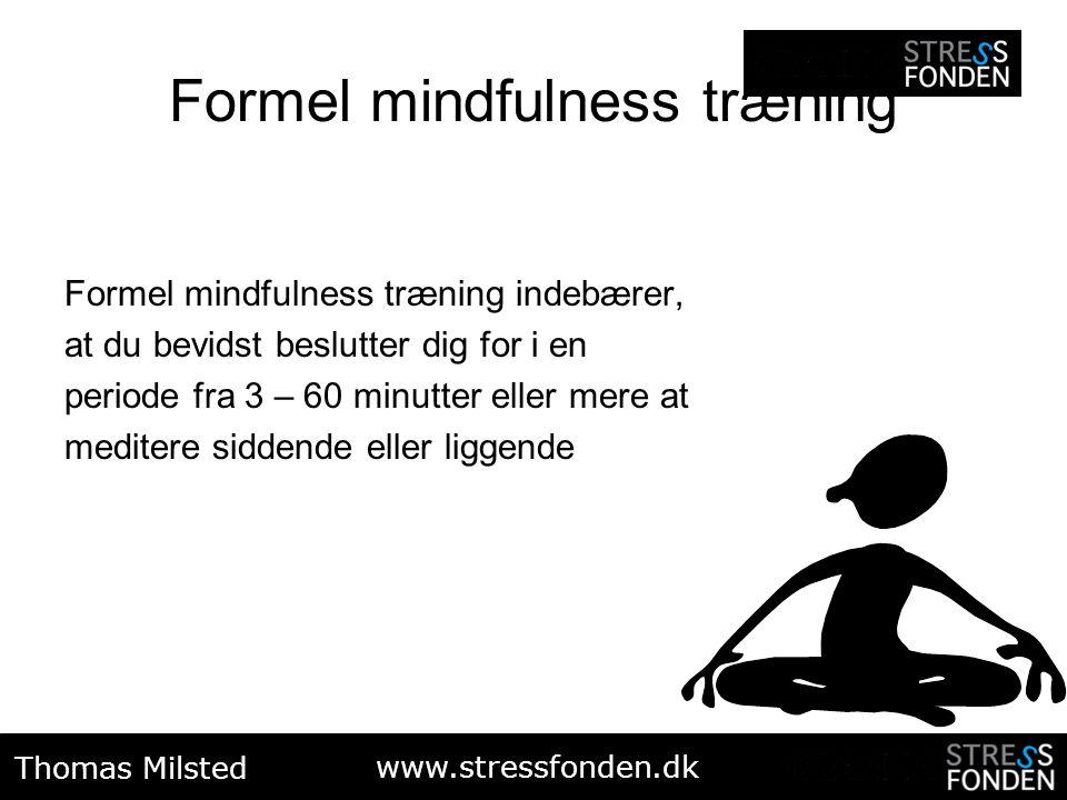 Formel mindfulness træning
