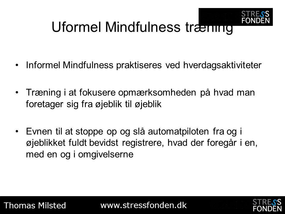 Uformel Mindfulness træning