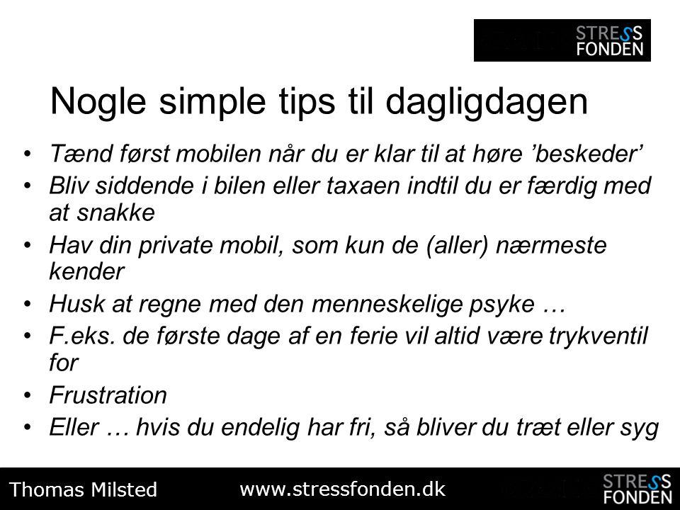 Nogle simple tips til dagligdagen