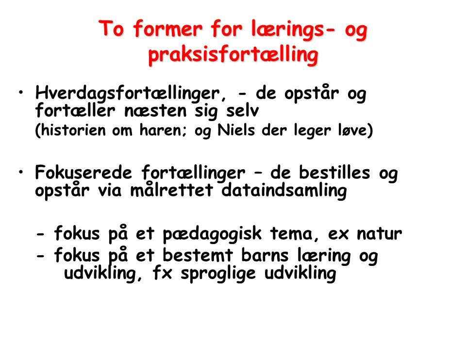 To former for lærings- og praksisfortælling