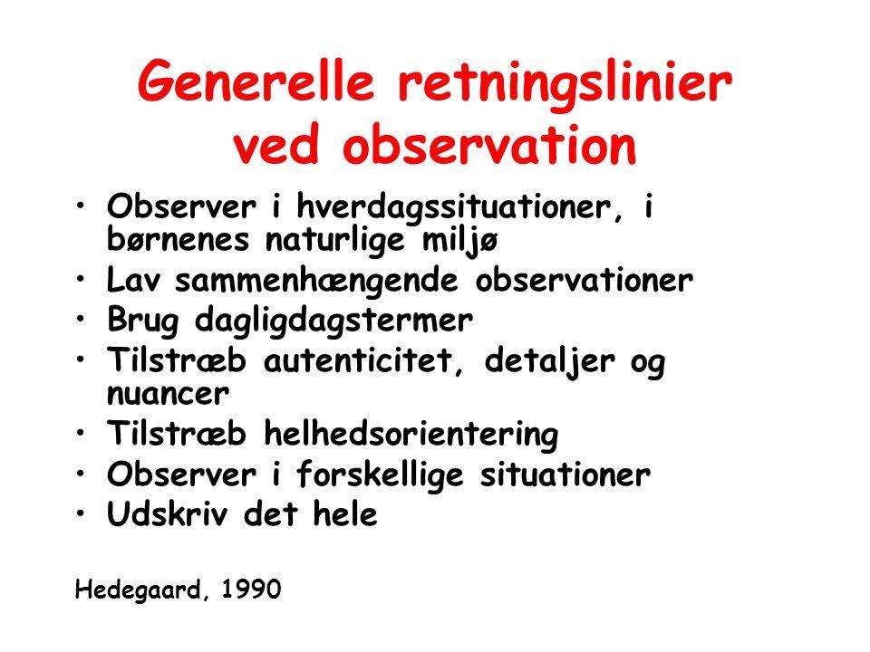 Generelle retningslinier ved observation