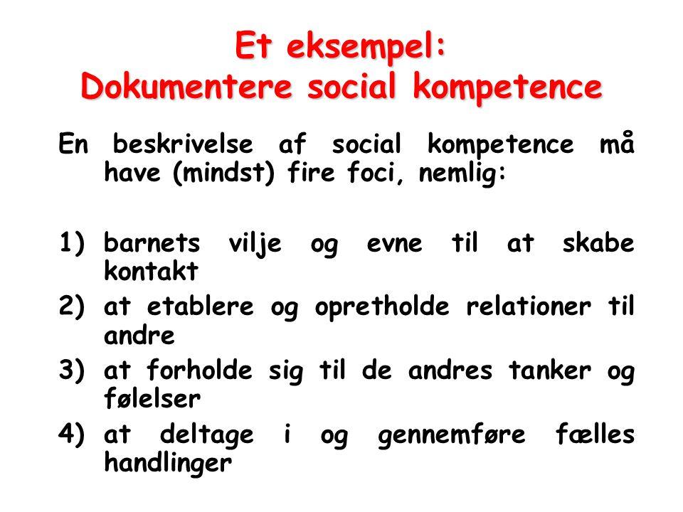 Et eksempel: Dokumentere social kompetence