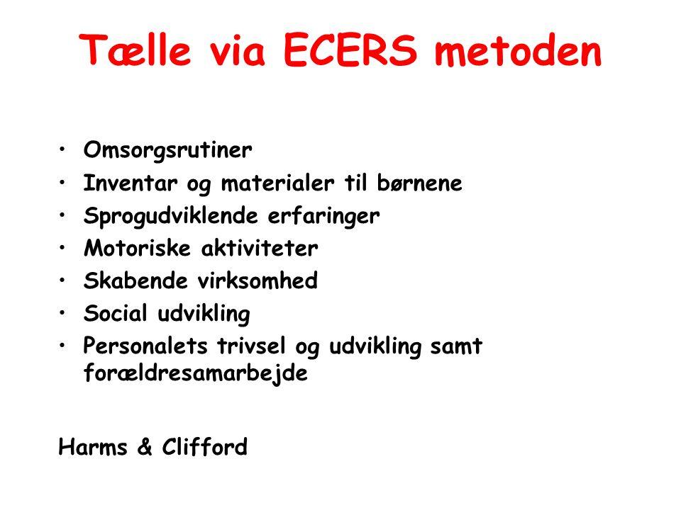 Tælle via ECERS metoden