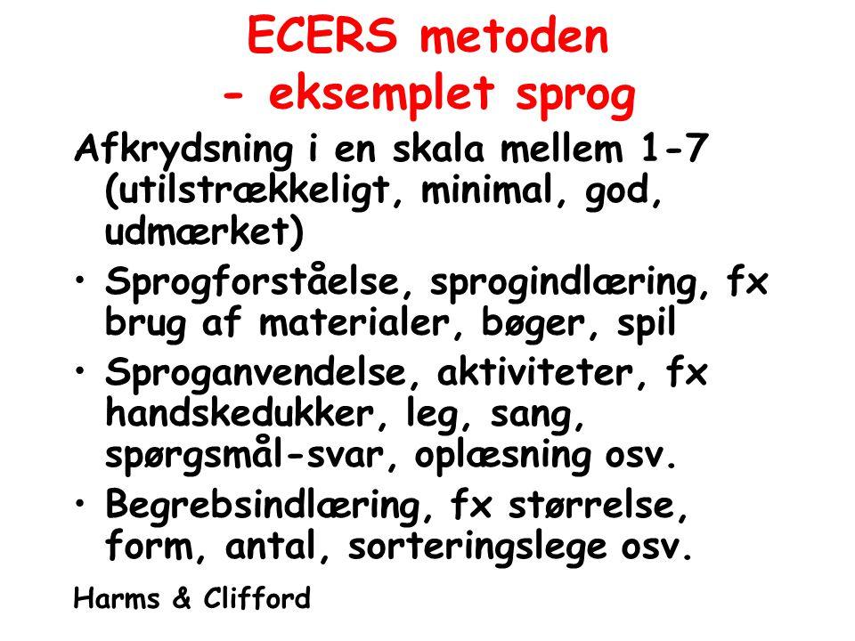 ECERS metoden - eksemplet sprog