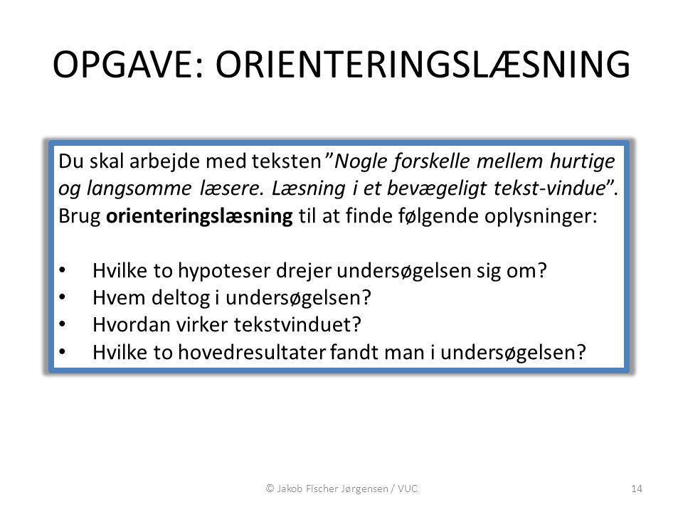 OPGAVE: ORIENTERINGSLÆSNING