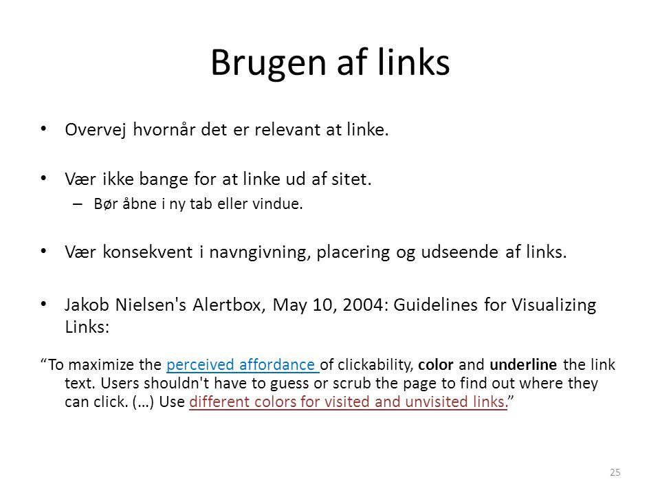 Brugen af links Overvej hvornår det er relevant at linke.