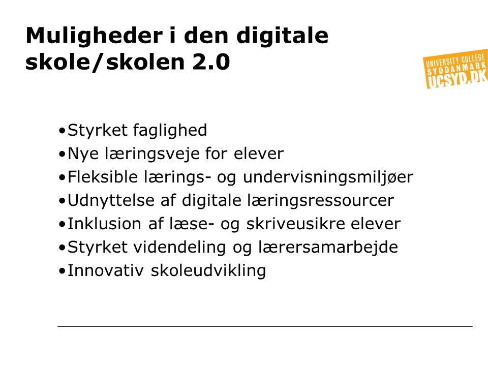 Muligheder i den digitale skole/skolen 2.0
