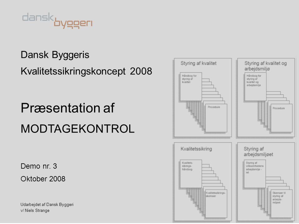 Præsentation af MODTAGEKONTROL Dansk Byggeris
