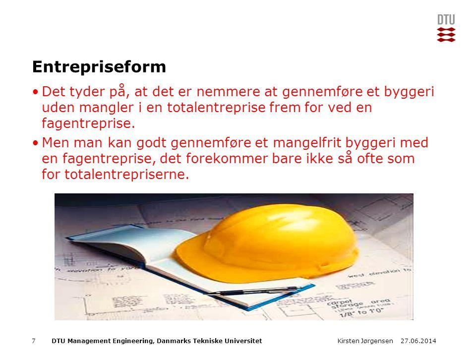 Entrepriseform Det tyder på, at det er nemmere at gennemføre et byggeri uden mangler i en totalentreprise frem for ved en fagentreprise.