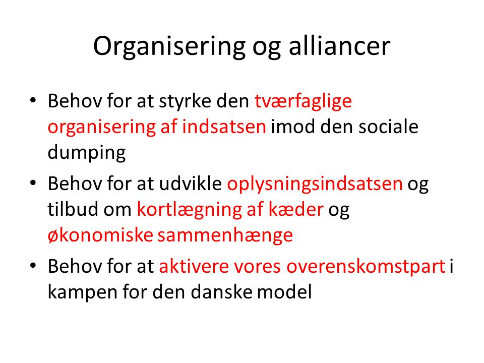 Organisering og alliancer