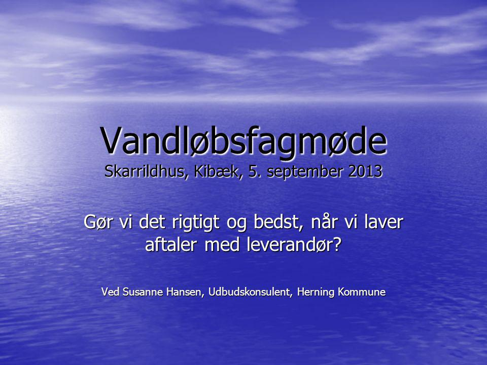 Vandløbsfagmøde Skarrildhus, Kibæk, 5. september 2013