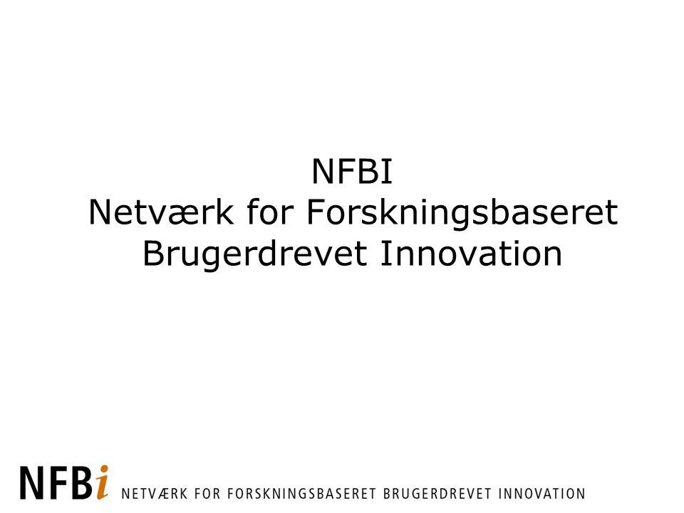 NFBI Netværk for Forskningsbaseret Brugerdrevet Innovation