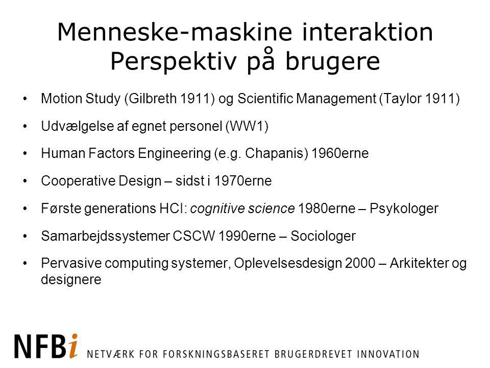 Menneske-maskine interaktion Perspektiv på brugere