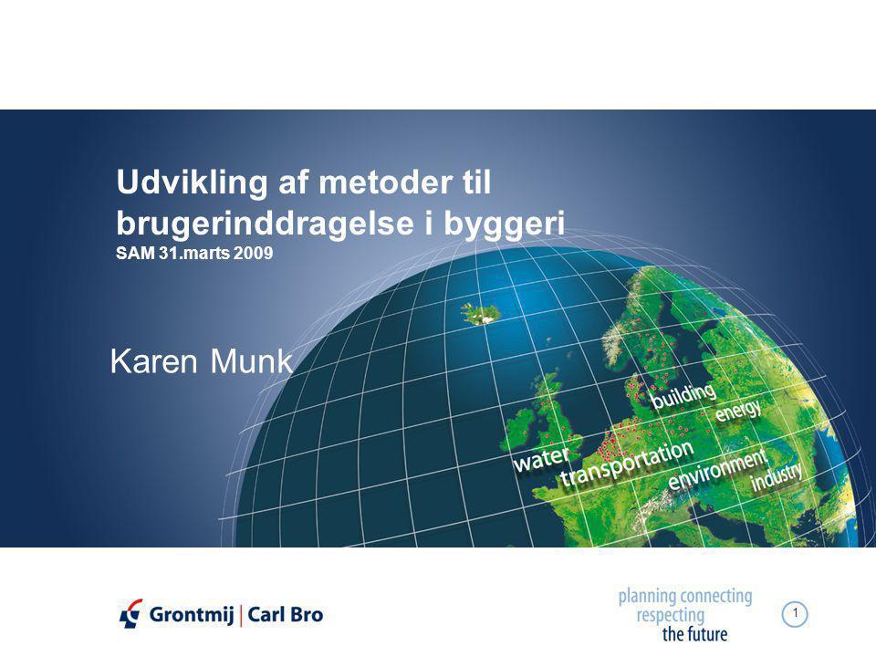 Udvikling af metoder til brugerinddragelse i byggeri SAM 31.marts 2009