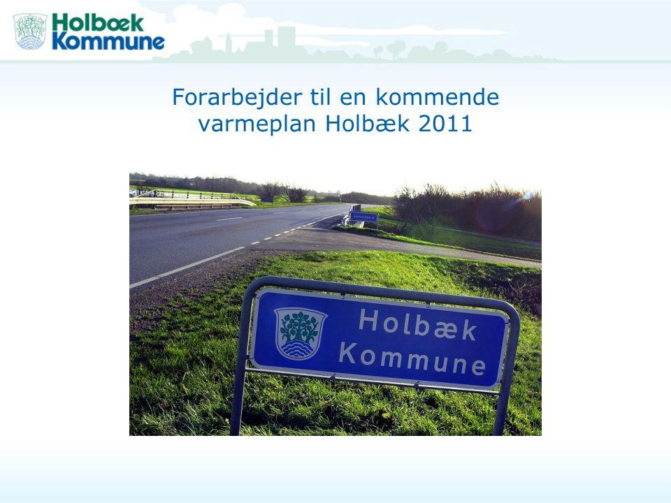 Forarbejder til en kommende varmeplan Holbæk 2011