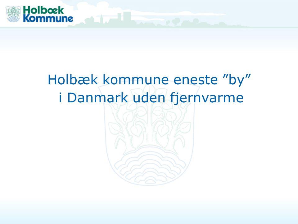 Holbæk kommune eneste by i Danmark uden fjernvarme
