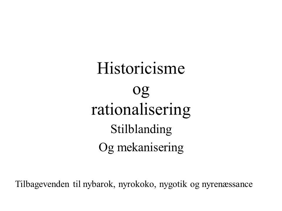 Historicisme og rationalisering