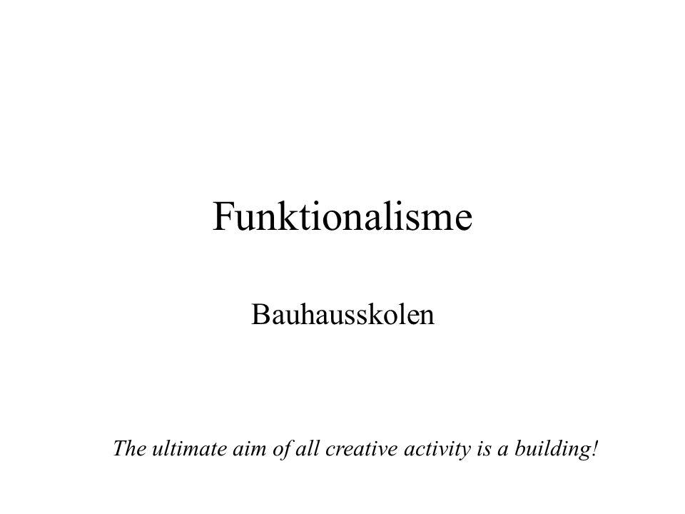 Funktionalisme Bauhausskolen