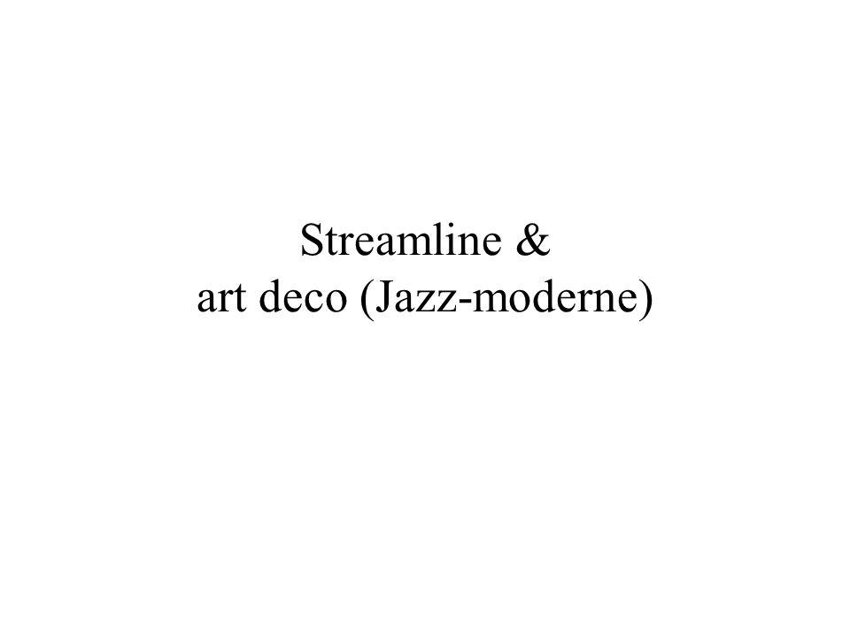 Streamline & art deco (Jazz-moderne)