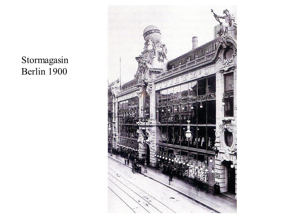 Stormagasin Berlin 1900