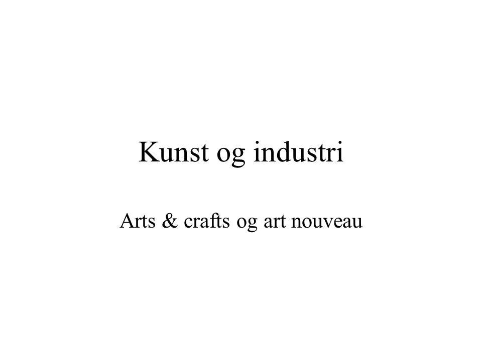 Arts & crafts og art nouveau
