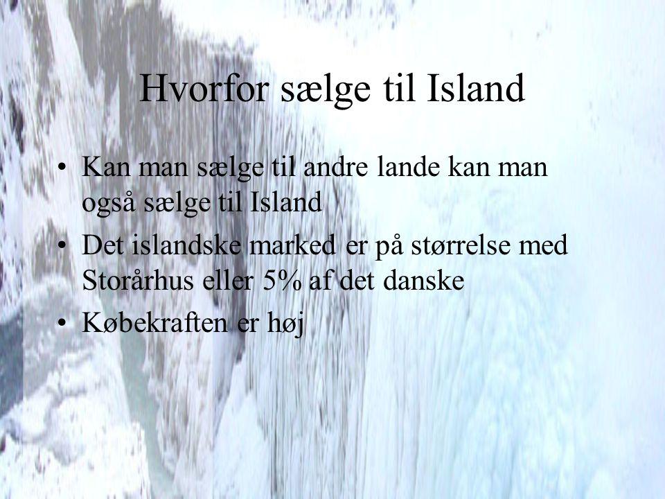 Hvorfor sælge til Island
