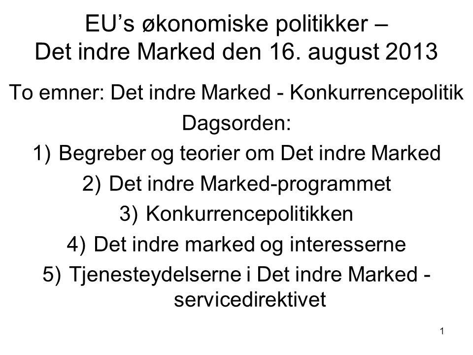 EU's økonomiske politikker – Det indre Marked den 16. august 2013