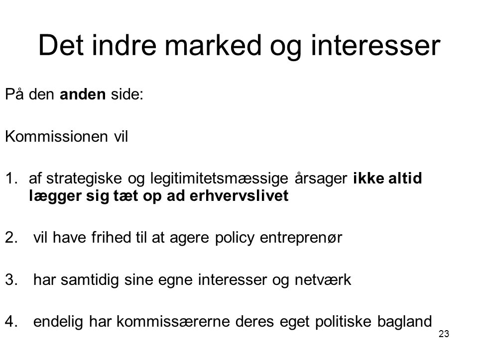Det indre marked og interesser