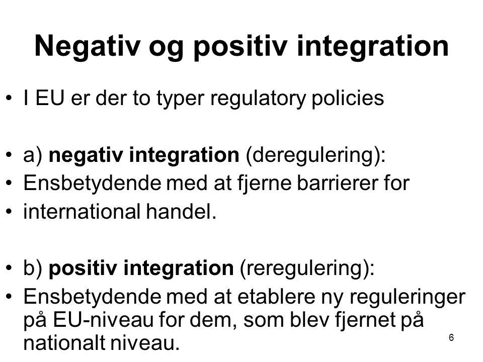 Negativ og positiv integration