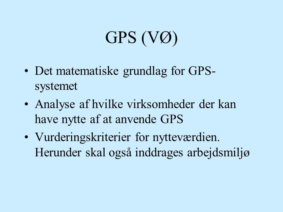 GPS (VØ) Det matematiske grundlag for GPS-systemet