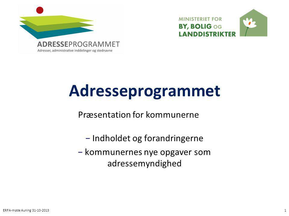 Adresseprogrammet Præsentation for kommunerne